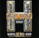 Heavy Hittaz - What's Da Dam Deal!