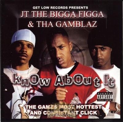 JT The Bigga Figga & Tha Gamblaz - Know About It