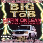 Big Tob - Sippin' On Lean