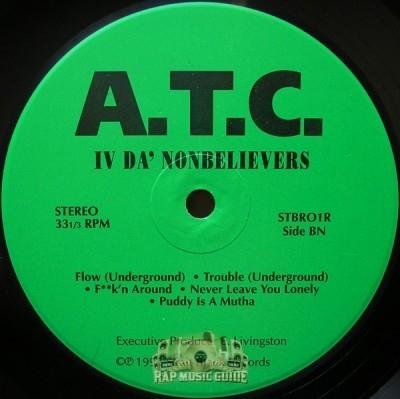 A.T.C. - IV Da Nonbelievers
