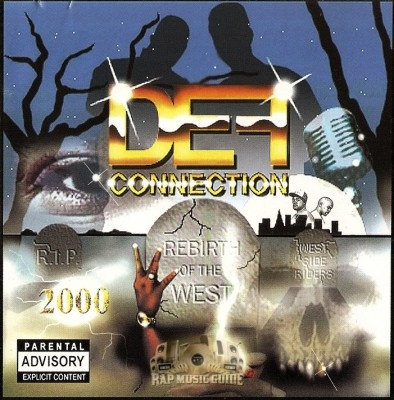 Def Connection - Rebirth Of The West