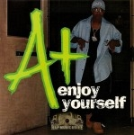 A+ - Enjoy Yourself