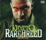 Krypto - Rare Breed