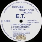 E.T. - Why You Wanna