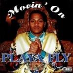 Playa Fly - Movin' On