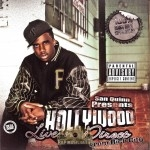 Hollywood - Live-N-Direct From Rich City