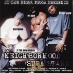 JT The Bigga Figga Presents - Neighborhood Supa Starz