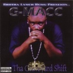G-Macc - Tha Graveyard Shift