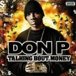 Don P - Talking Bout Money