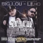 Big Lou & Lil-O - Stack Or Starve