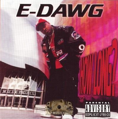 E-Dawg - How Long?