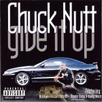 Chuck Nutt - Give It Up