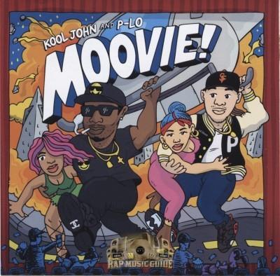 Kool John & P-Lo - Moovie!