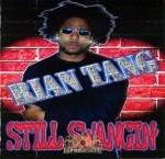 Rian Tang - Still Swangin