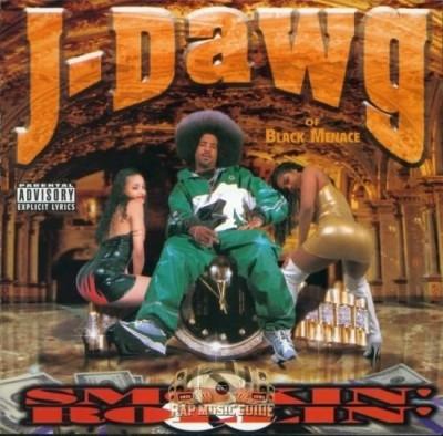 J-Dawg - Smokin' & Rollin'