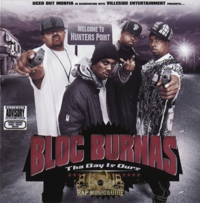 Bloc Burnas - Tha Bay Is Ours