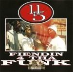 11/5 - Fiendin 4 Tha Funk