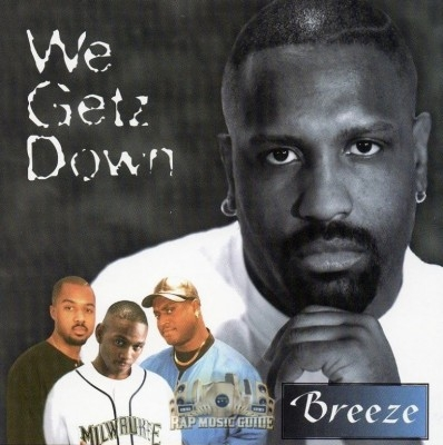 Breeze - We Getz Down