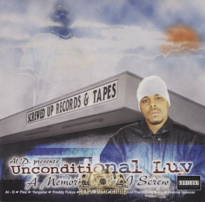 Al D. Presents - Unconditional Luv: A Memorial To DJ Screw