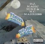 D.J. Magic Mike & MC Madness - Twenty Degrees Below Zero