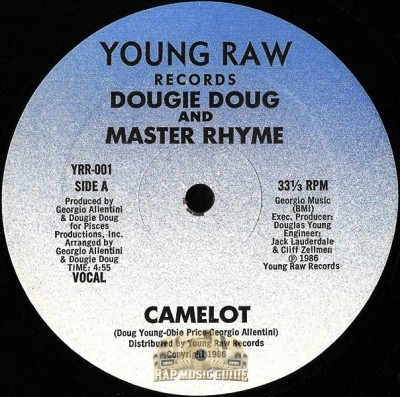 Dougie Doug And Master Rhyme - Camelot