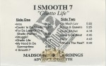 I Smooth 7 - Ghetto Life