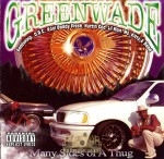 Greenwade - Many Sides Of A Thug