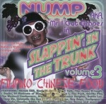 Nump - Slappin' In The Trunk Vol. 3: Filipino Chinese Food