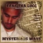 Eeks Tha Locc - Myterious Ways