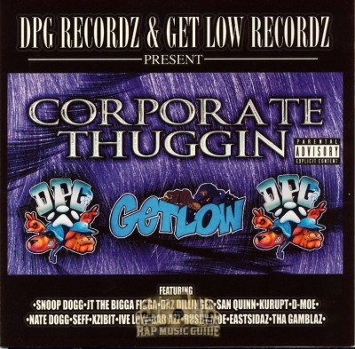 DPG Recordz & Get Low Recordz Present - Corporate Thuggin