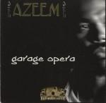 Azeem - Garage Opera