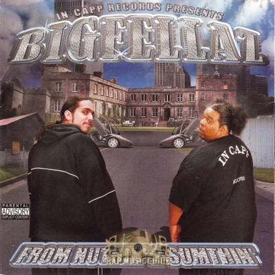 Big Fellaz - From Nuthin' 2 Sumthin'