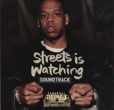 Streets Is Watching - Soundtrack