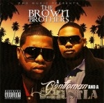 Brown Brothers - A Gentleman And A Hustla