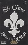 St. Clare - Season 'N Hell
