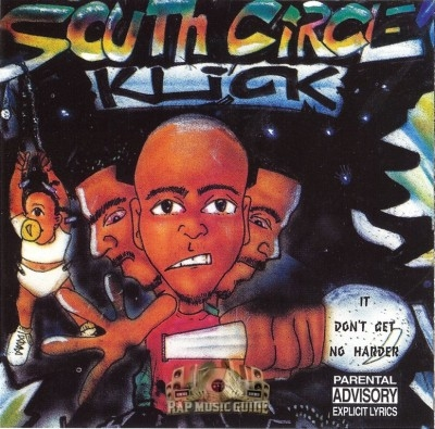 South Circle Klick - It Don't Get No Harder