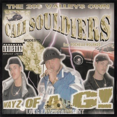 Cali Souldiers - Wayz Of A G