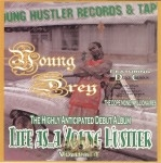 Young Drey - Life As... A Young Hustler Vol. 1