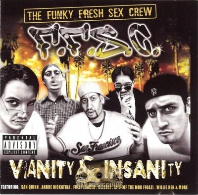 Funky Fresh Sex Crew - Vanity & Insanity