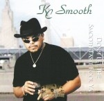 KC Smooth - Don't Let The Smooth Taste Fool Ya