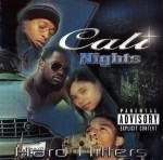 Hard Hitters - Cali Nights