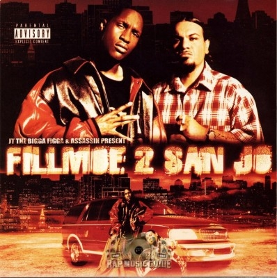 JT The Bigga Figga & Assassin - Fillmoe 2 San Jo