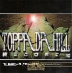 Toppa Da Hill Records - All Family, No Friends