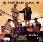 Fam Bam Clicc - Da Bombay