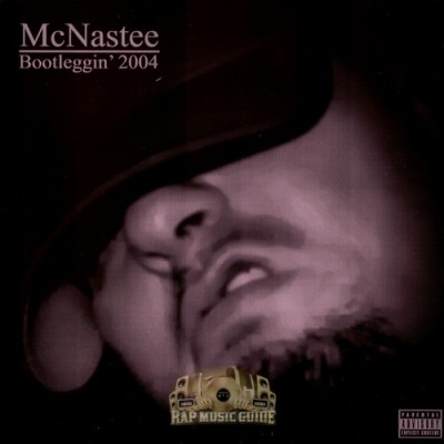 McNastee - Bootleggin 2004