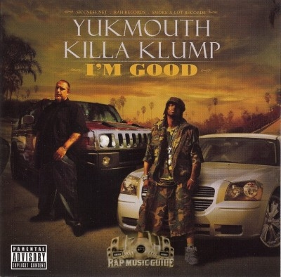 Yukmouth, Killa Klump - I'm Good