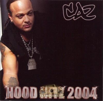 CAZ - Hood Hits 2004