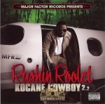 Rushin Roolet - Kocane Cowboy 2.2