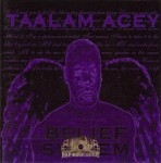 Taalam Acey - Belief System