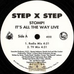 Step X Step - Stomp! It's All The Way Live
